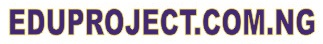 Eduproject.com.ng logo - APPROVED EDUCATION PROJECT TOPICS AND RESEARCH MATERIALS